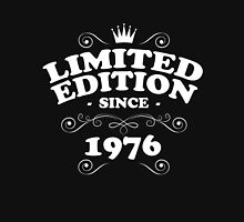 Limited edition since 1976 Unisex T-Shirt