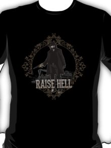 Raise Hell on Union Pacific T-Shirt