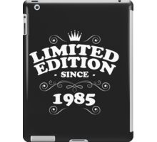 Limited edition since 1985 iPad Case/Skin