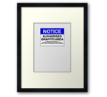 AUTHORISED GRAFFITI AREA Framed Print