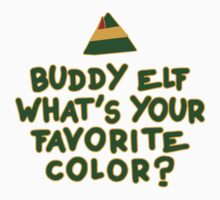 Buddy Elf What's Your Favorite Color? | Buddy The Elf Christmas Quote by ABFTs