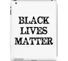 Black Lives Matter iPad Case/Skin