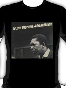 Love supreme T-Shirt