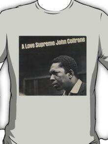Love supreme T-Shirt