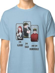 The Good, The Bad, and the Horrible Classic T-Shirt