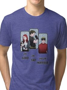 The Good, The Bad, and the Horrible Tri-blend T-Shirt