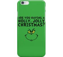 A holly, jolly Christmas? iPhone Case/Skin