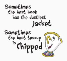 Sometimes the best teacup is chipped. - Belle -> Rumpelstiltskin T-Shirt