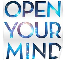 OPEN YOUR MIND, Galaxy, Space, Universe, Star Poster
