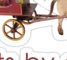 Beets by Horse Drawn Dray Sticker