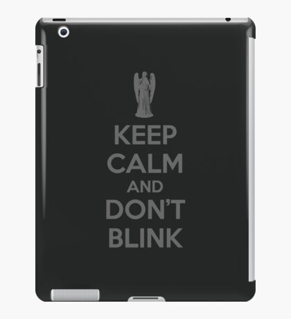 Keep calm and don't blink V 2.0 iPad Case/Skin