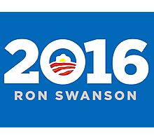 Ron Swanson 2016 sticker mug campaign poster Photographic Print