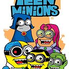 Teen Minions by AngelGirl21030