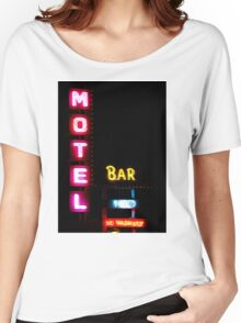 Motel  - Bar -  HBO - No Vacancy Women's Relaxed Fit T-Shirt
