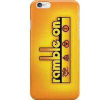 Ramble On iPhone Case/Skin