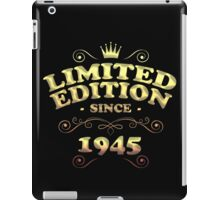 Limited edition since 1945 iPad Case/Skin