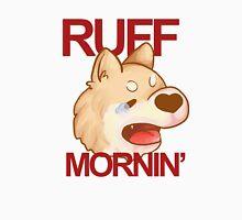 ruff mornin' - shiba inu Unisex T-Shirt
