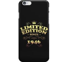 Limited edition since 1946 iPhone Case/Skin