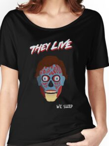 They Live Women's Relaxed Fit T-Shirt