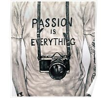 Passion is Everything Poster