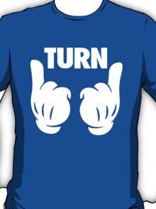 Turn Up [White] T-Shirt