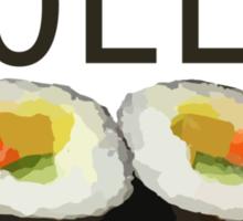 Sushi Rolls Not Gender Roles Sticker