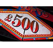Prize Money Photographic Print