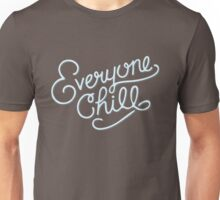 Everyone Chill T-Shirt