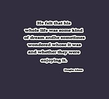 Some Kind of Dream, Douglas Adams Unisex T-Shirt