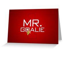 Mr. Goalie Greeting Card