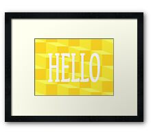 Hello and Salutations Framed Print