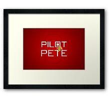 Pilot Pete Framed Print