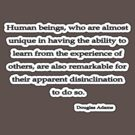 Human Beings, Douglas Adams by Tammy Soulliere
