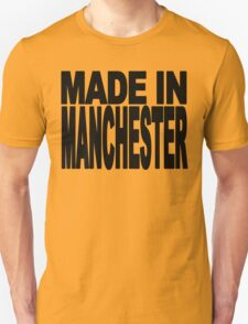 Made in manchester T-Shirt