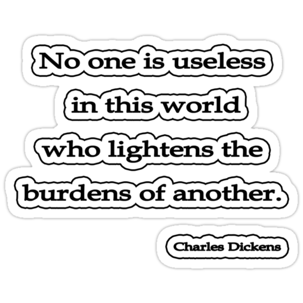 No one is usless, Charles Dickens by Tammy Soulliere
