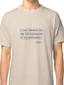 Freedom of expression, Gandhi Classic T-Shirt