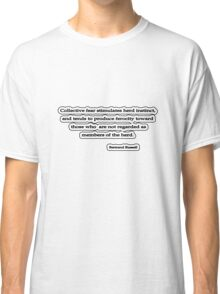Collective fear, Bertrand Russell Classic T-Shirt