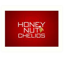 Honey Nut Chelios Art Print