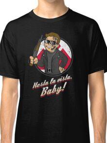 Hasta la Vista Baby Classic T-Shirt