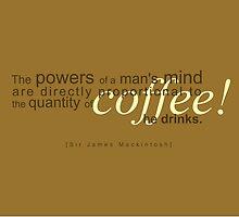 Powers of Coffee by jegustavsen