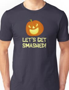 Let's Get Smashed Halloween Party Unisex T-Shirt