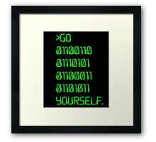 Go ( Binary Curse Word ) Yourself Framed Print