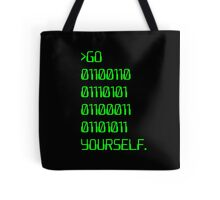 Go ( Binary Curse Word ) Yourself Tote Bag