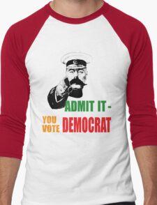 Admit it - you vote Democrat! T-Shirt