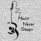 Music Never Sleeps by krice