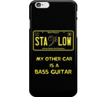 Stay Low -- Bass Player License Plate iPhone Case/Skin