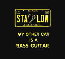 Stay Low -- Bass Player License Plate Unisex T-Shirt