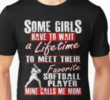 My Favorite Softball Player Calls Me Mom Unisex T-Shirt