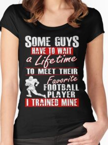 Trained My Favorite Football Player He Calls Me Dad Women's Fitted Scoop T-Shirt