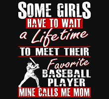 My Favorite Baseball Player Calls Me Mom Womens Fitted T-Shirt